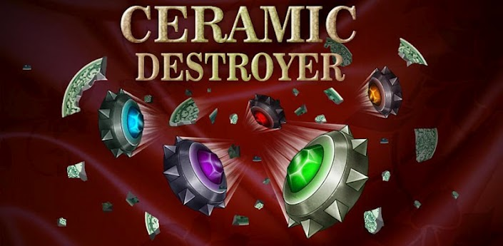Ceramic Destroyer-Android