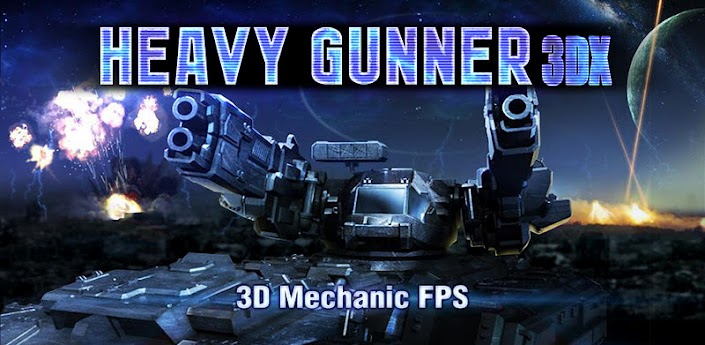 HEAVY GUNNER 3DX-Android