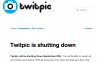 Twitpicがサービス終了へ、Twitter社から法的要求