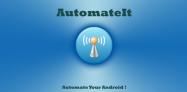 アプリ「AutomateIt」各種設定を自動化して、あなた好みのスマホにする #Android