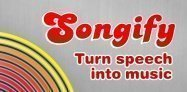 アプリ「Songify」しゃべった言葉が歌になる #Android