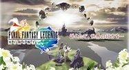 ケータイで人気の「ファイナルファンタジーレジェンズ 光と闇の戦士」、8月31日にAndroidとiOSで配信決定