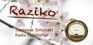 Raziko、聴取エリアの設定機能が消滅──旧バージョンでも起動せず