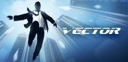 ゲーム「Vector」ビルの間をジャンプと多彩なアクションで駆け巡る #Android #iPhone
